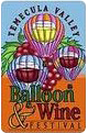 The Temecula Calley Balloon & WIne Festival